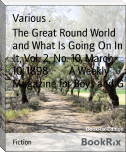 The Great Round World and What Is Going On In It, Vol. 2, No. 10, March 10, 1898        A Weekly Magazine for Boys and G