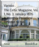The Celtic Magazine, Vol. 1, No. 3, January 1876        A Monthly Periodical Devoted to the Literature, History,