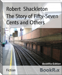 The Story of Fifty-Seven Cents and Others