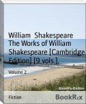 The Works of William Shakespeare [Cambridge Edition] [9 vols.],