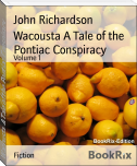 Wacousta A Tale of the Pontiac Conspiracy