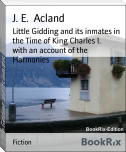 Little Gidding and its inmates in the Time of King Charles I.        with an account of the Harmonies