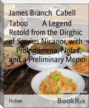 Taboo        A Legend Retold from the Dirghic of Sævius Nicanor, with        Prolegomena, Notes, and a Preliminary Memoi