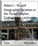Geographic Variation in the Pocket Gopher, Cratogeomys castanops, in Coahuila Mexico