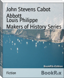 Louis Philippe        Makers of History Series