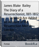 The Diary of a Resurrectionist, 1811-1812        To Which Are Added an Account of the Resurrection Men in        London
