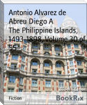 The Philippine Islands, 1493-1898, Volume 30 of 55