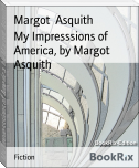 My Impresssions of America, by Margot Asquith