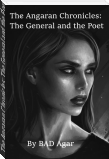 The Angaran Chronicles: The General and the Poet
