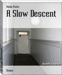 A Slow Descent