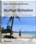 Montags Motivation