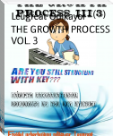 THE GROWTH PROCESS VOL. 3