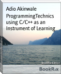 ProgrammingTechnics using C/C++ as an Instrument of Learning