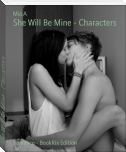 She Will Be Mine - Characters