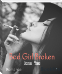 Bad Girl Broken
