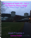 The Dragons of South Hill - Part 2 - The Battle for Ithaca College