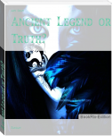 Ancient Legend or Truth?