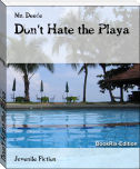 Don't Hate the Playa