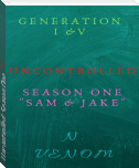 Uncontrolled: Season One