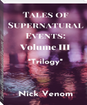 Tales of Supernatural Events III: