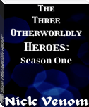 The Three Otherworldly Heroes