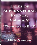Tales of Supernatural Events V