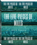 The Five Pieces of Miles