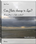 Can Hate change to Love?