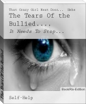 The Tears Of the Bullied....