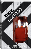 Doc Sohozo (Cadds & Doc'S Spin-Off)