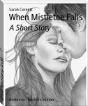 When Mistletoe Falls