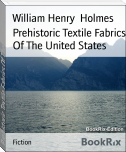 Prehistoric Textile Fabrics Of The United States