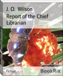 Report of the Chief Librarian