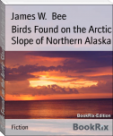 Birds Found on the Arctic Slope of Northern Alaska