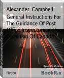 General Instructions For The Guidance Of Post Office Inspectors In The Dominion Of Canada