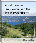 Gen. Cowdin and the First Massachusetts