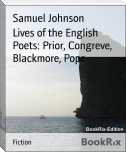 Lives of the English Poets: Prior, Congreve, Blackmore, Pope