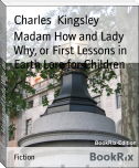 Madam How and Lady Why, or First Lessons in Earth Lore for Children