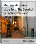 Little Tora, The Swedish Schoolmistress and Other Stories