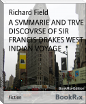 A SVMMARIE AND TRVE DISCOVRSE OF SIR FRANCIS DRAKES WEST INDIAN VOYAGE