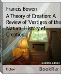 A Theory of Creation: A Review of 'Vestiges of the Natural History of Creation'
