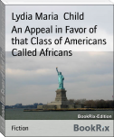 An Appeal in Favor of that Class of Americans Called Africans