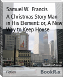 A Christmas Story Man in His Element: or, A New Way to Keep House
