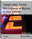 Masterpieces of Mystery In Four Volumes Mystic-Humorous Stories
