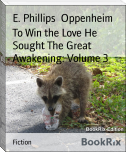 To Win the Love He Sought The Great Awakening: Volume 3