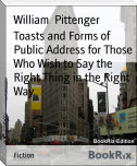 Toasts and Forms of Public Address for Those Who Wish to Say the Right Thing in the Right Way