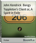 Toppleton's Client or, A Spirit in Exile