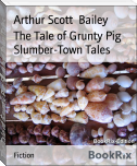 The Tale of Grunty Pig Slumber-Town Tales