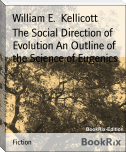 The Social Direction of Evolution An Outline of the Science of Eugenics