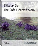 The Soft-Hearted Sioux
